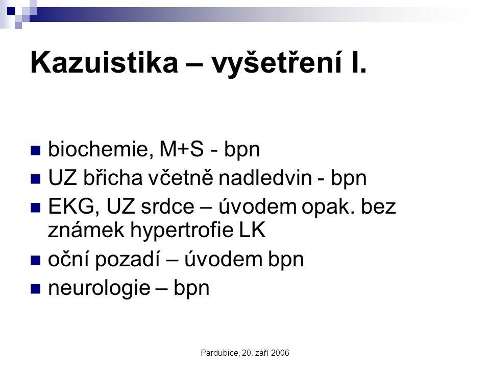 Kazuistika – vyšetření I.