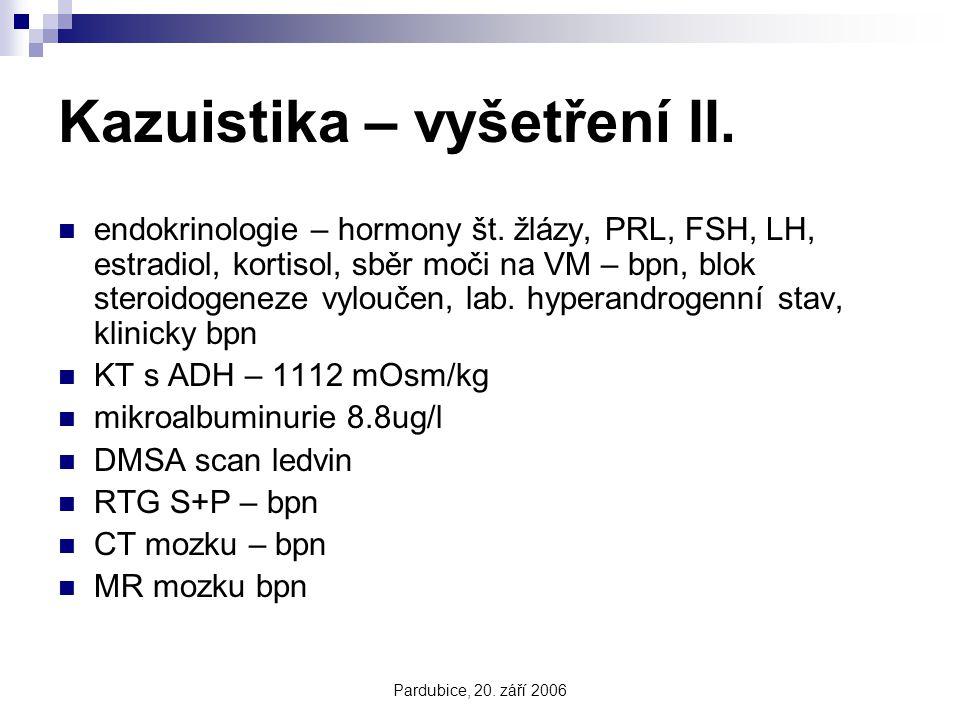 Kazuistika – vyšetření II.