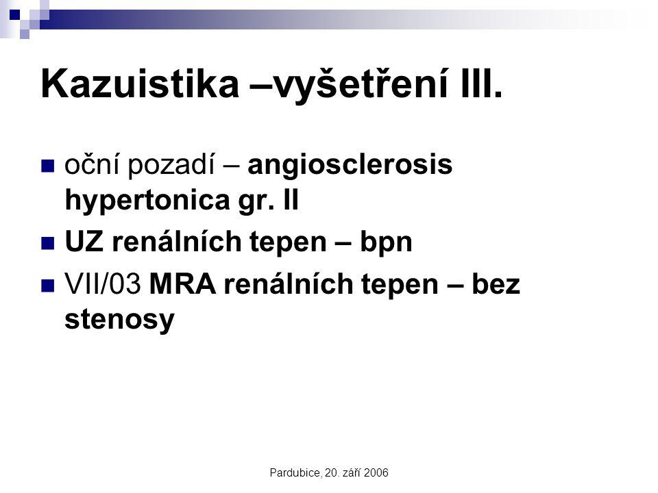 Kazuistika –vyšetření III.