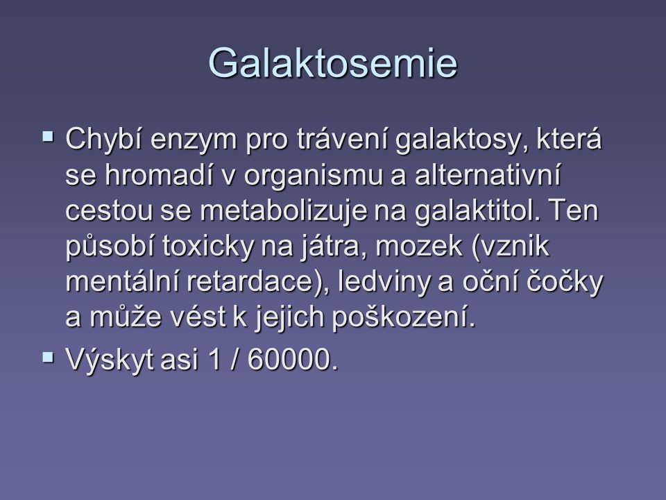 Galaktosemie