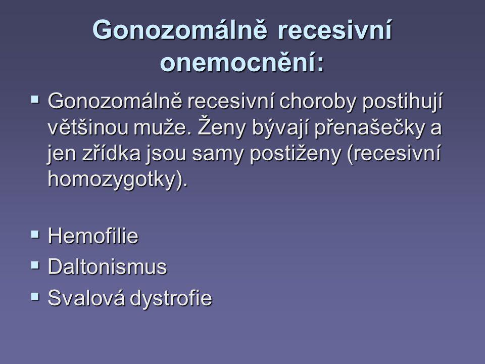 Gonozomálně recesivní onemocnění: