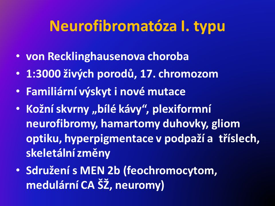 Neurofibromatóza I. typu