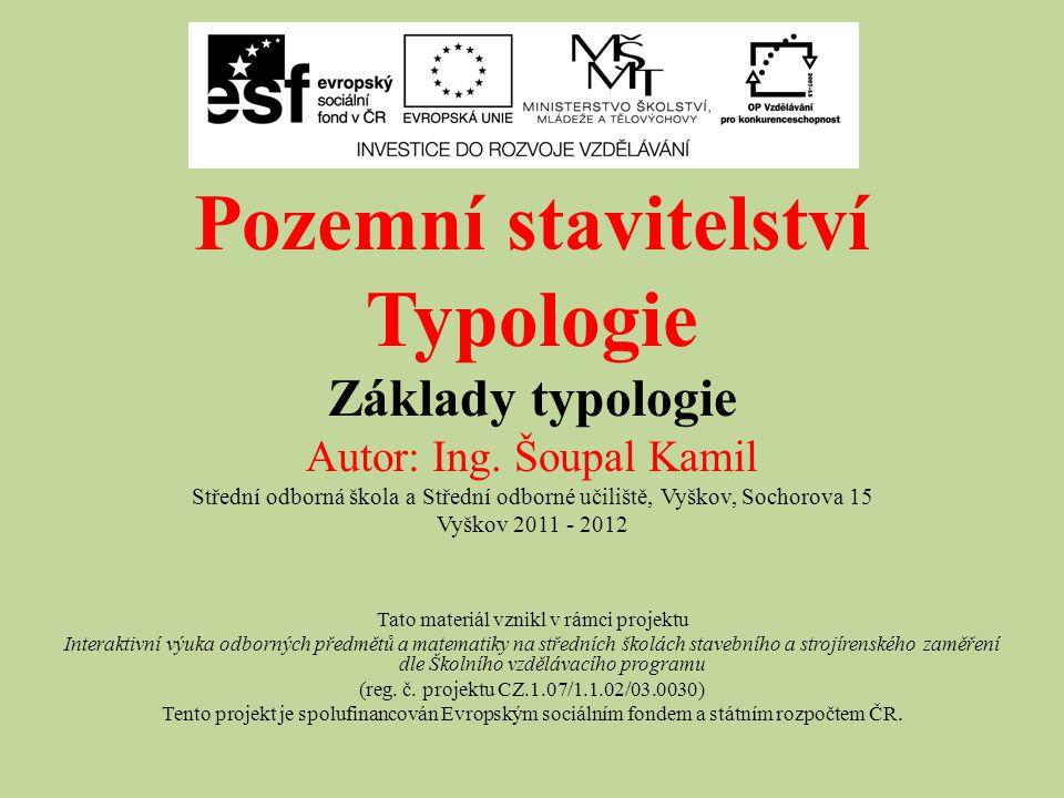 Pozemní stavitelství Typologie Základy typologie