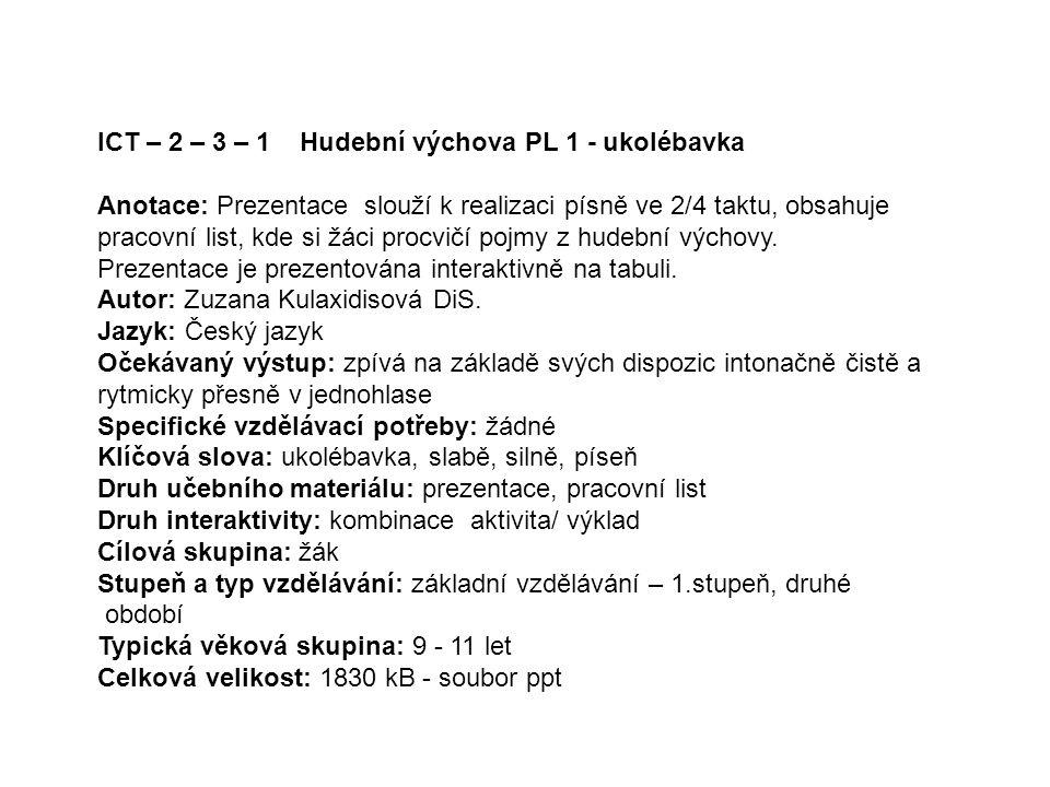 ICT – 2 – 3 – 1 Hudební výchova PL 1 - ukolébavka