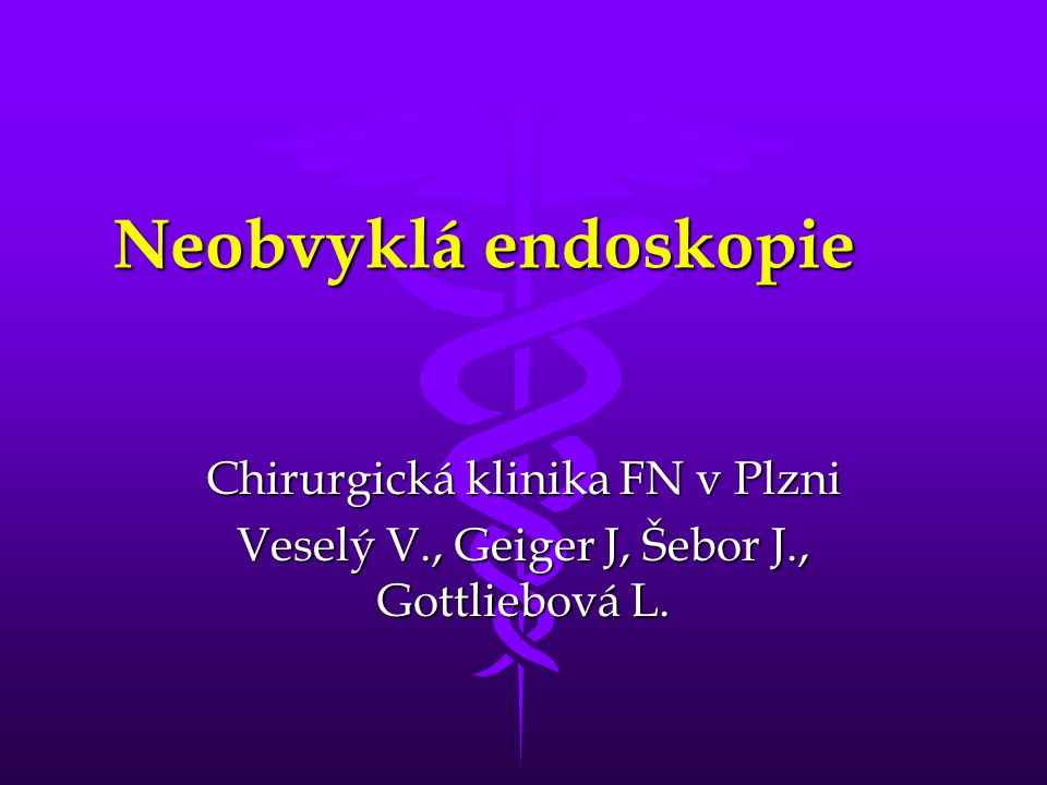 Neobvyklá endoskopie Chirurgická klinika FN v Plzni