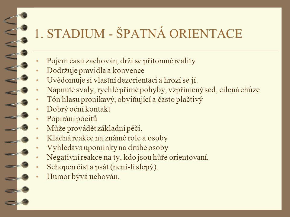 1. STADIUM - ŠPATNÁ ORIENTACE