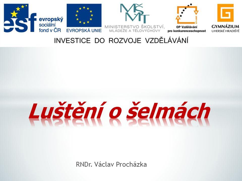 Luštění o šelmách RNDr. Václav Procházka