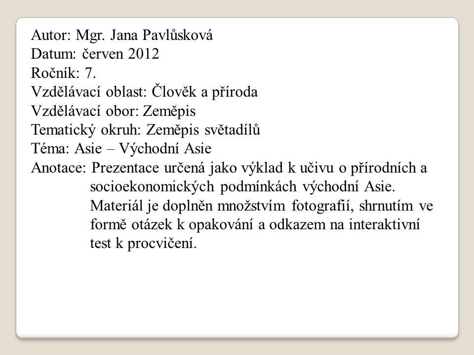 Autor: Mgr. Jana Pavlůsková