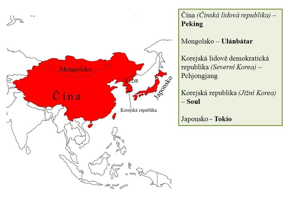 Čína Čína (Čínská lidová republika) – Peking Mongolsko – Ulánbátar