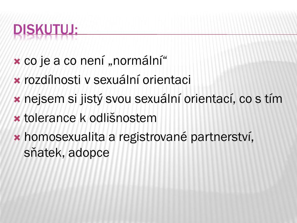 """Diskutuj: co je a co není """"normální rozdílnosti v sexuální orientaci"""