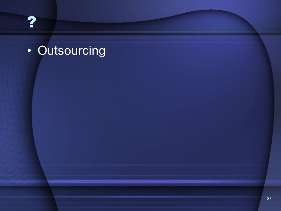 Outsourcing 27