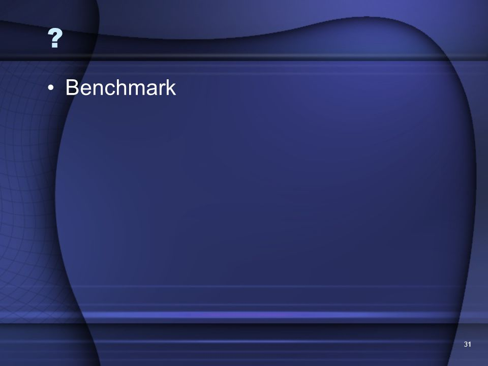 Benchmark 31