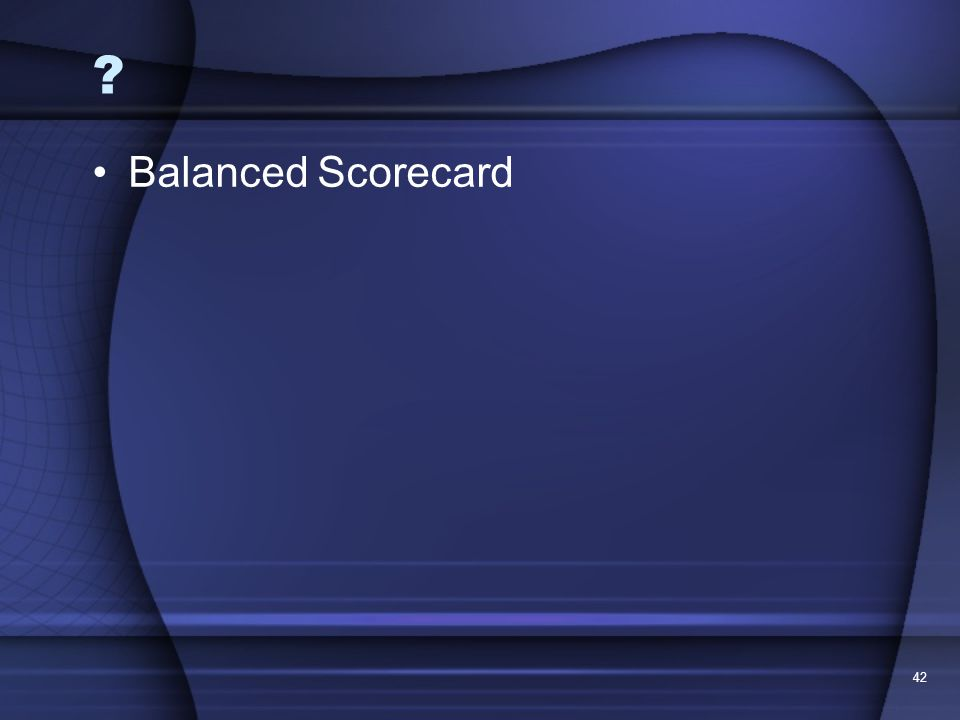 Balanced Scorecard 42