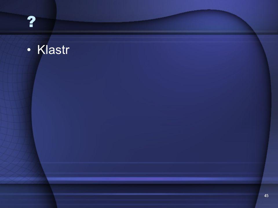 Klastr 45