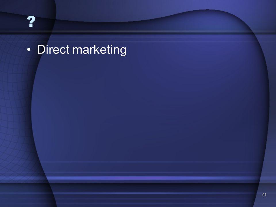 Direct marketing 51