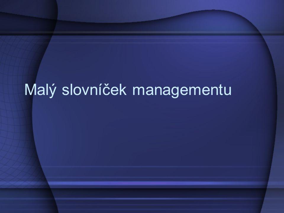 Malý slovníček managementu