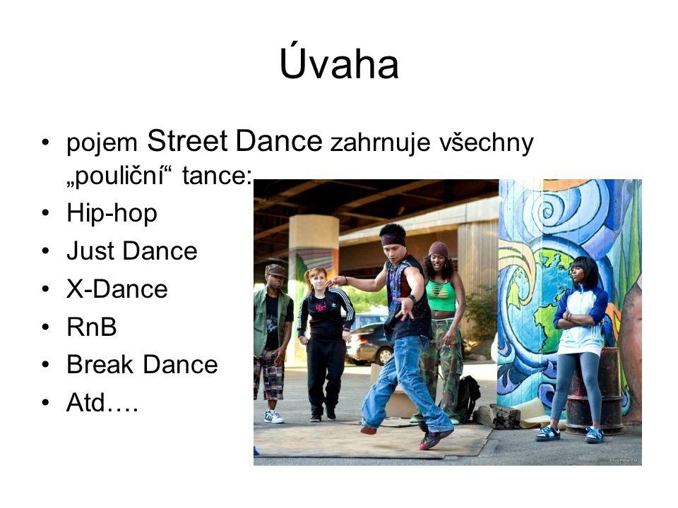"""Úvaha pojem Street Dance zahrnuje všechny """"pouliční tance: Hip-hop"""