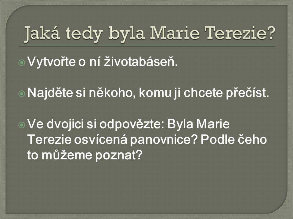 Jaká tedy byla Marie Terezie