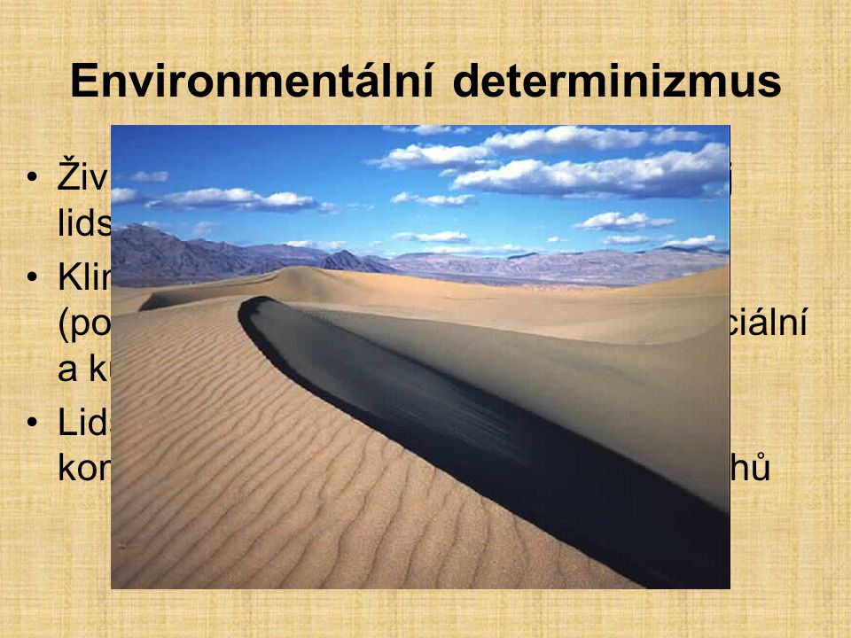 Environmentální determinizmus