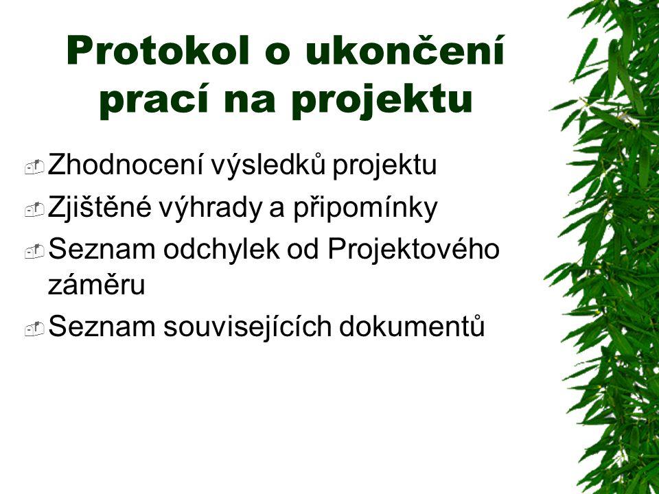 Protokol o ukončení prací na projektu
