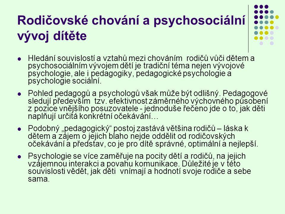 Rodičovské chování a psychosociální vývoj dítěte