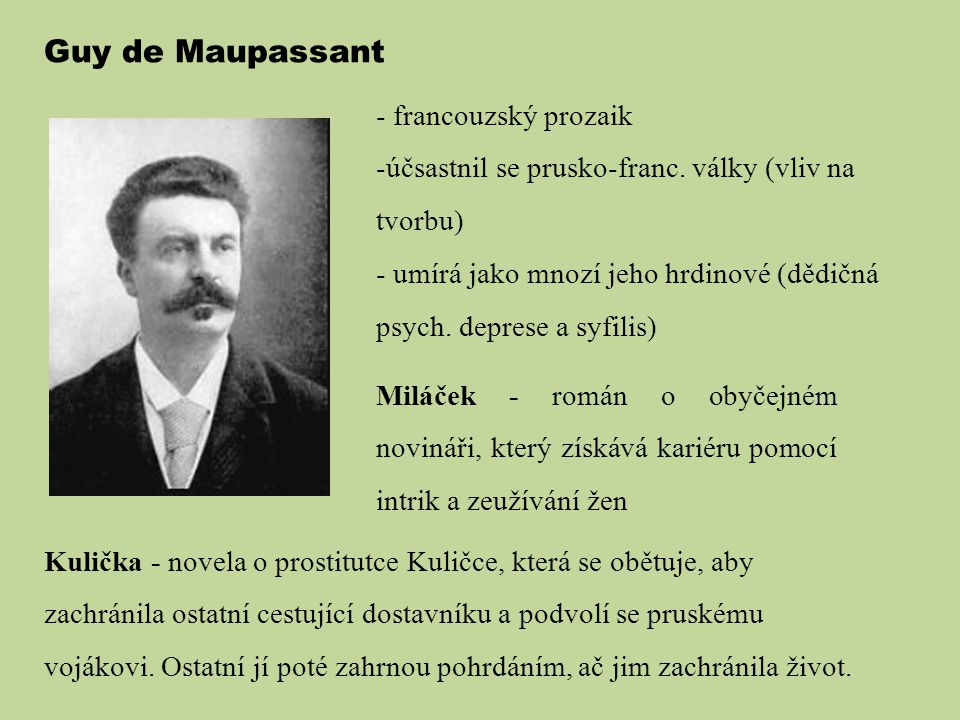 Guy de Maupassant francouzský prozaik
