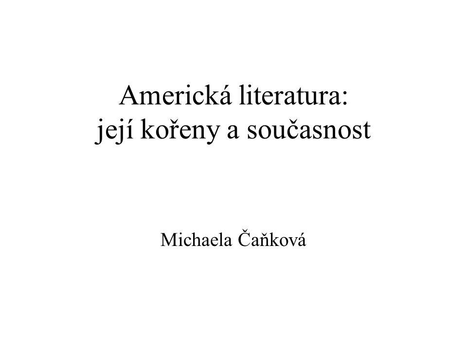 Americká literatura: její kořeny a současnost