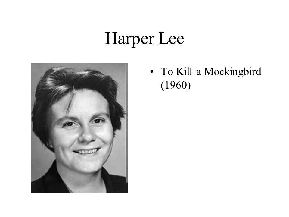 Harper Lee To Kill a Mockingbird (1960)