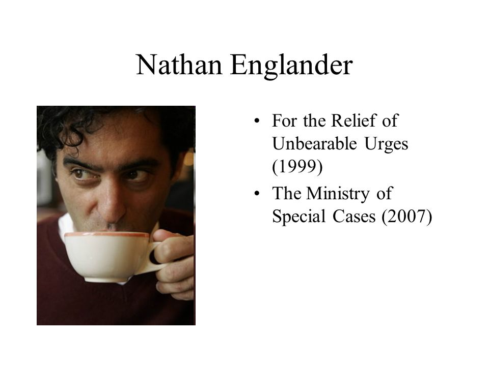 Nathan Englander For the Relief of Unbearable Urges (1999)