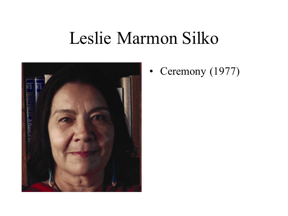 Leslie Marmon Silko Ceremony (1977)