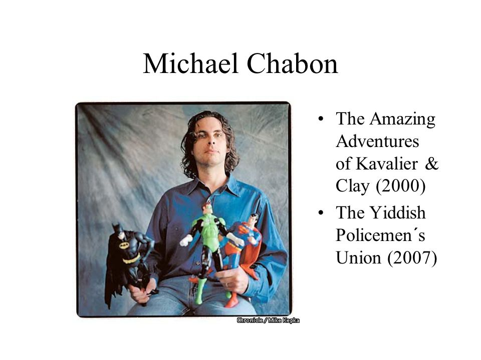 Michael Chabon The Amazing Adventures of Kavalier & Clay (2000)