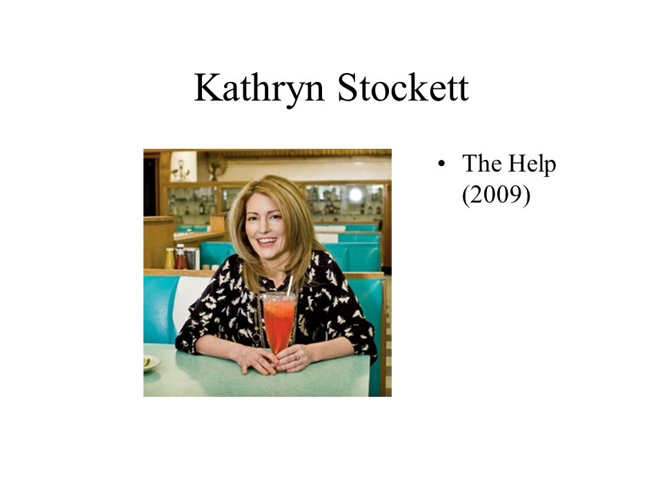 Kathryn Stockett The Help (2009)