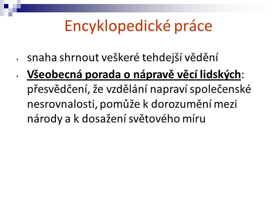 Encyklopedické práce snaha shrnout veškeré tehdejší vědění