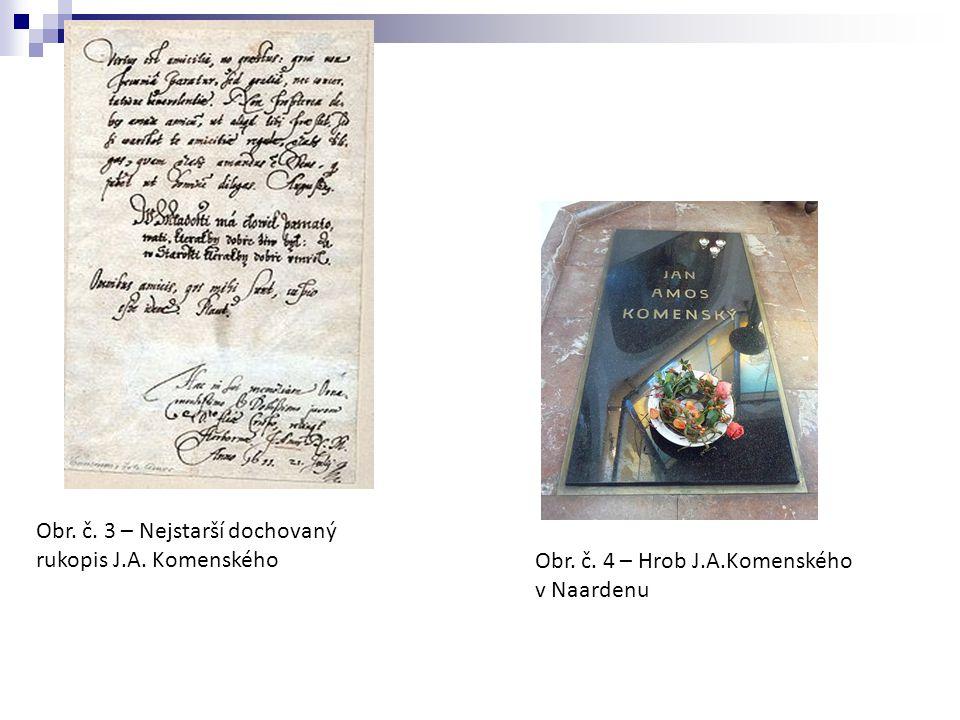 Obr. č. 3 – Nejstarší dochovaný rukopis J.A. Komenského