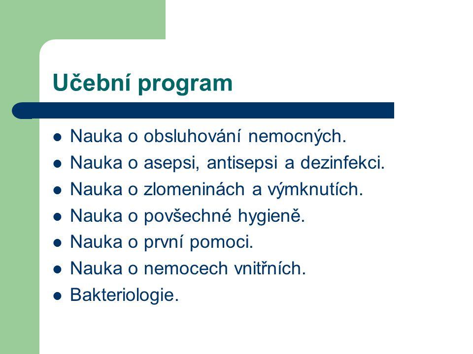 Učební program Nauka o obsluhování nemocných.