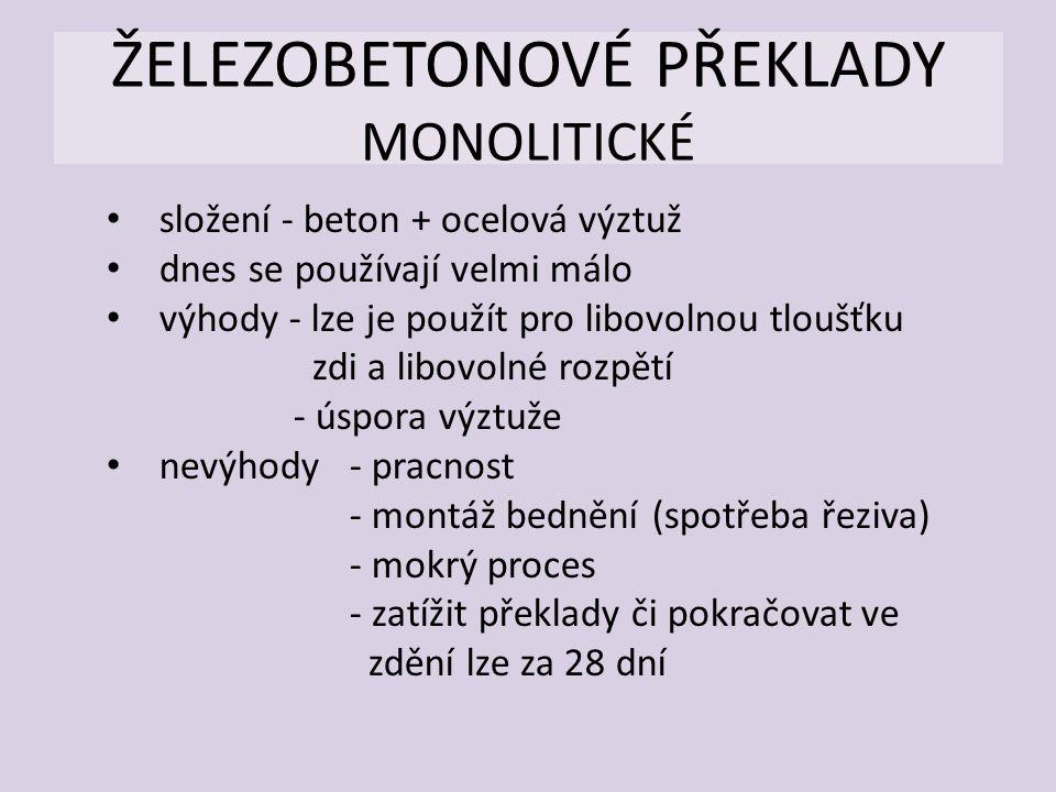 ŽELEZOBETONOVÉ PŘEKLADY MONOLITICKÉ