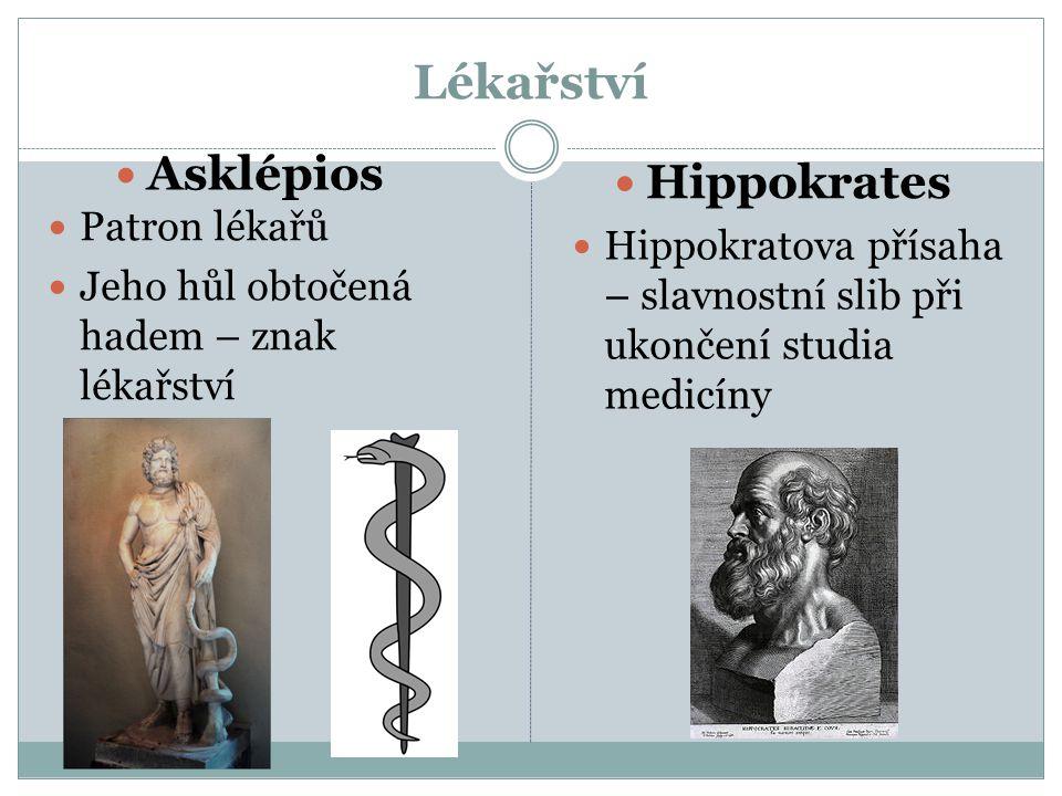 Lékařství Asklépios Hippokrates Patron lékařů
