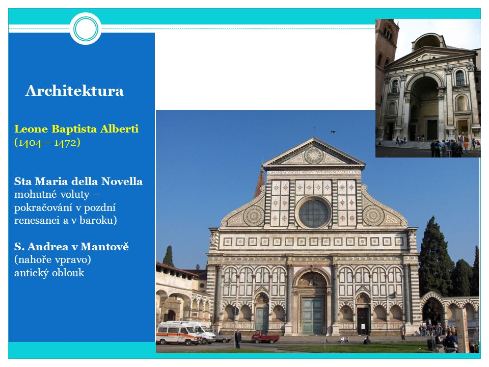 Architektura Leone Baptista Alberti (1404 – 1472)