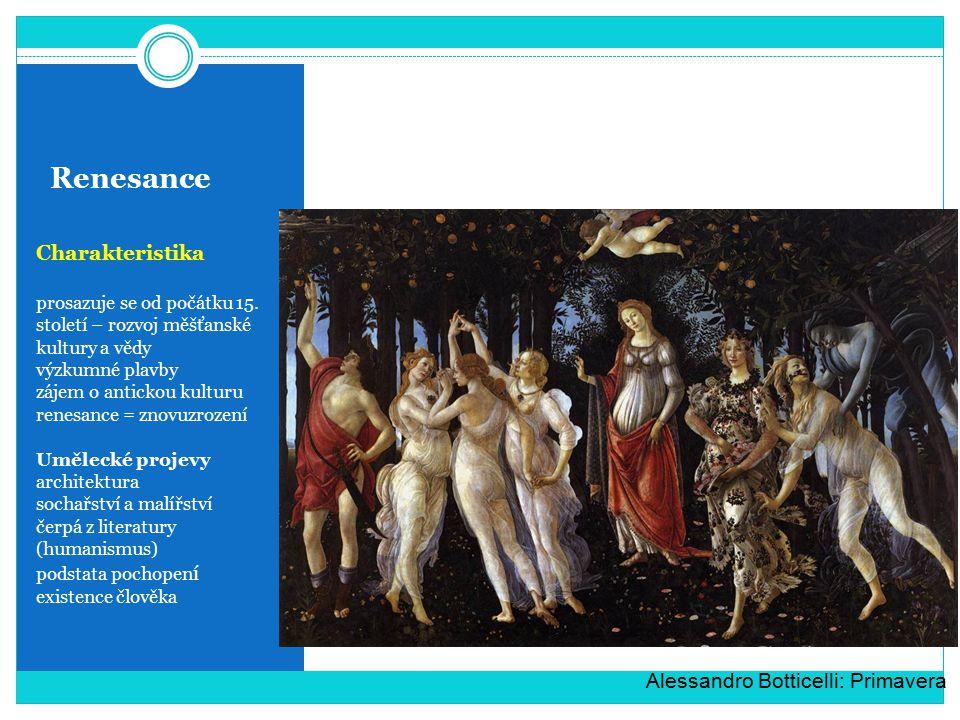 Renesance Charakteristika Alessandro Botticelli: Primavera