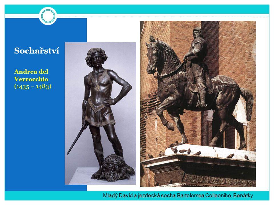 Sochařství Andrea del Verrocchio (1435 – 1483)