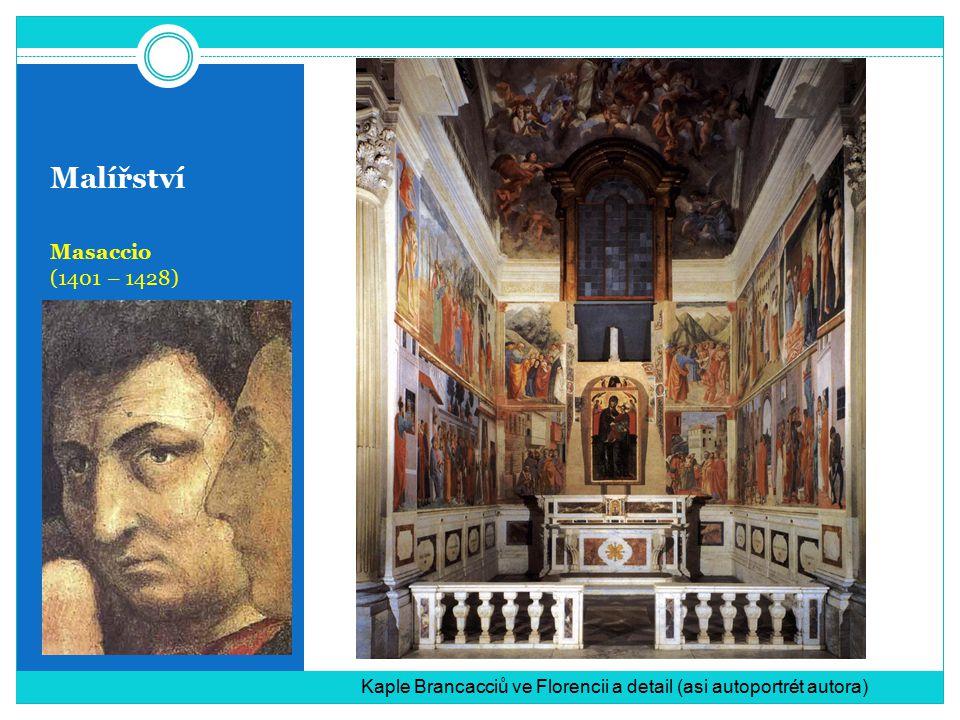 Malířství Masaccio (1401 – 1428)