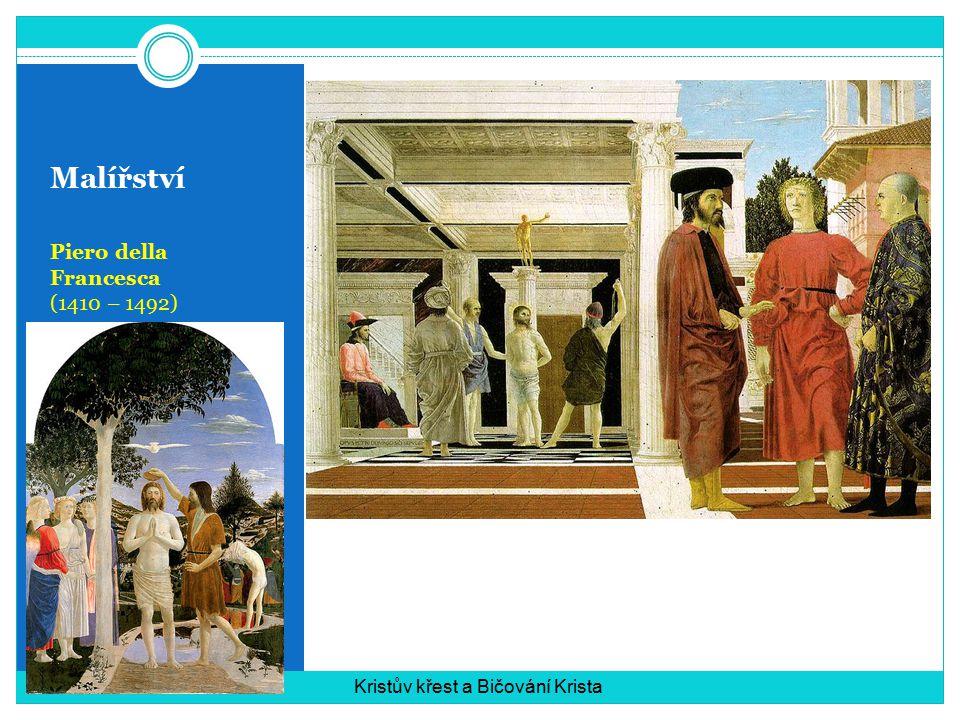 Malířství Piero della Francesca (1410 – 1492)