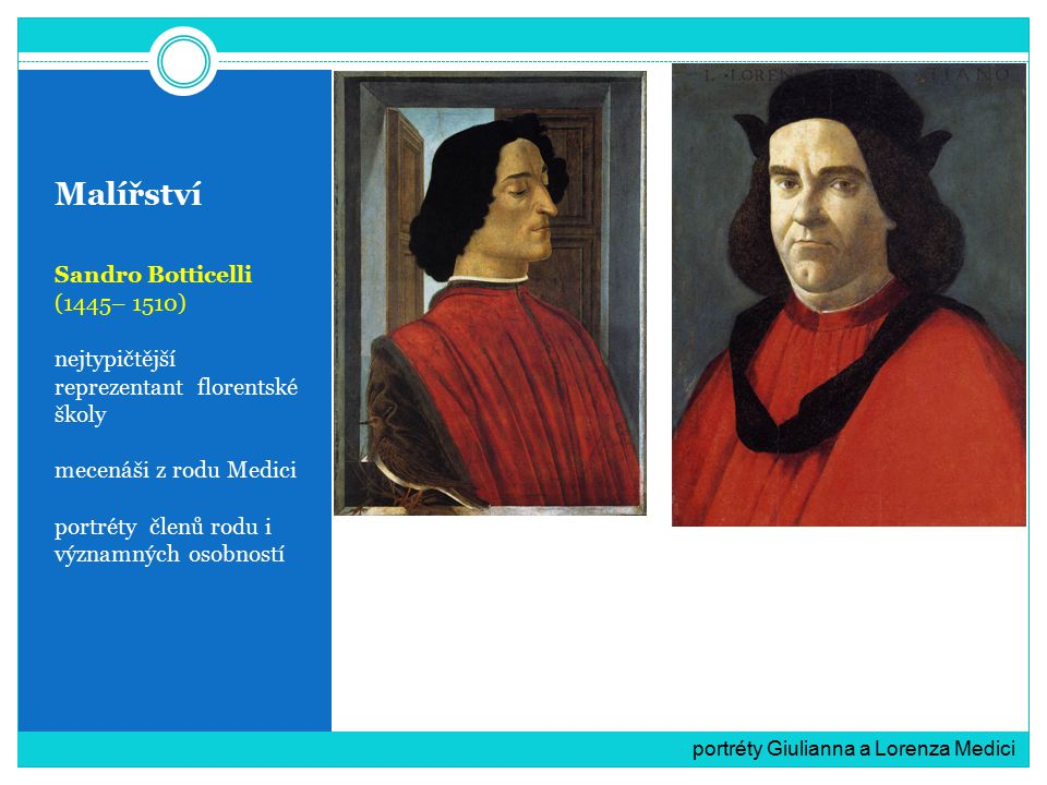 Malířství Sandro Botticelli (1445– 1510)
