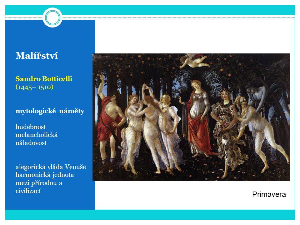 Malířství Primavera Sandro Botticelli (1445– 1510) mytologické náměty