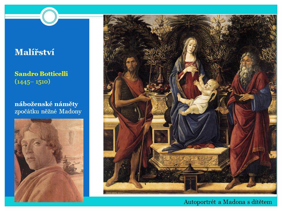 Malířství Sandro Botticelli (1445– 1510) náboženské náměty