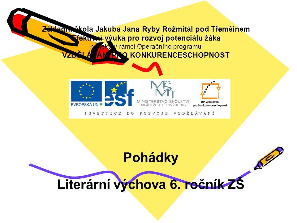 Pohádky Literární výchova 6. ročník ZŠ