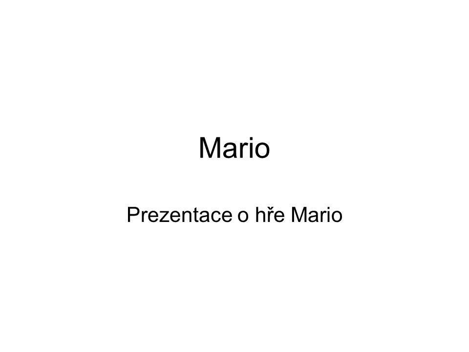 Mario Prezentace o hře Mario