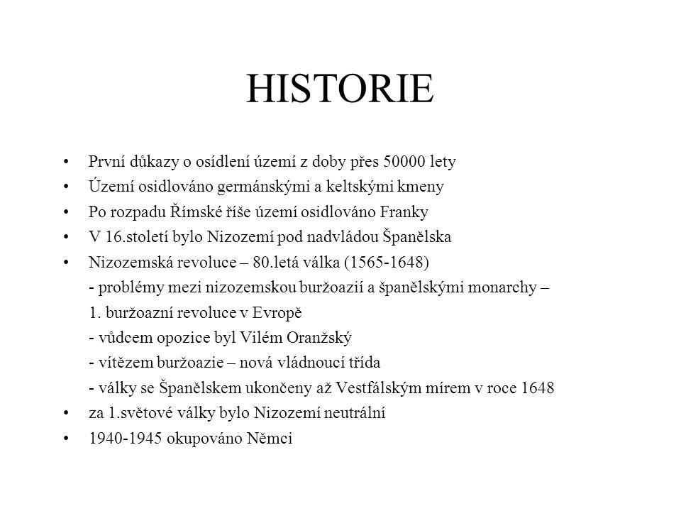 HISTORIE První důkazy o osídlení území z doby přes 50000 lety