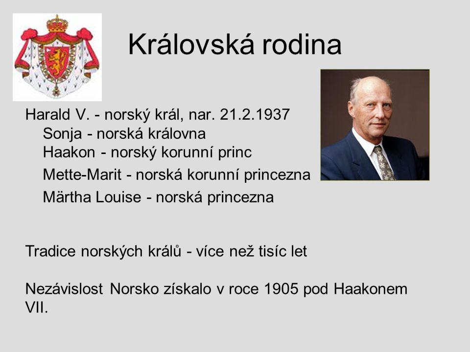 Královská rodina Harald V. - norský král, nar. 21.2.1937 Sonja - norská královna Haakon - norský korunní princ.