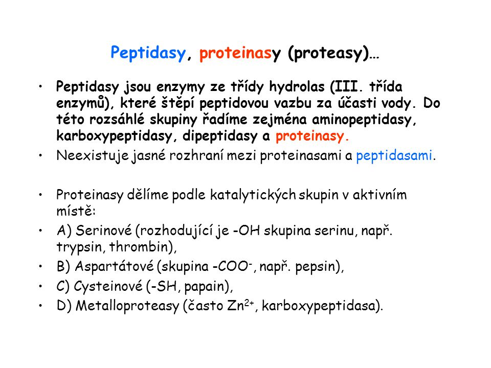 Peptidasy, proteinasy (proteasy)…